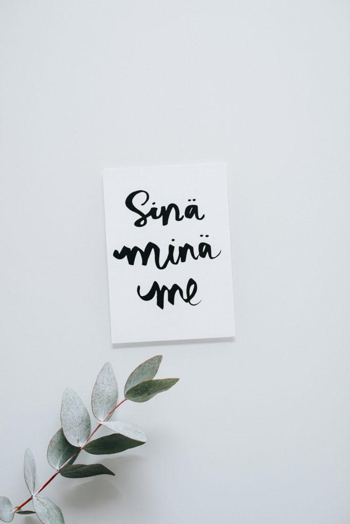 Huikee design Sinä Minä Me